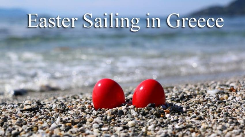 Easter Sailing in Greece